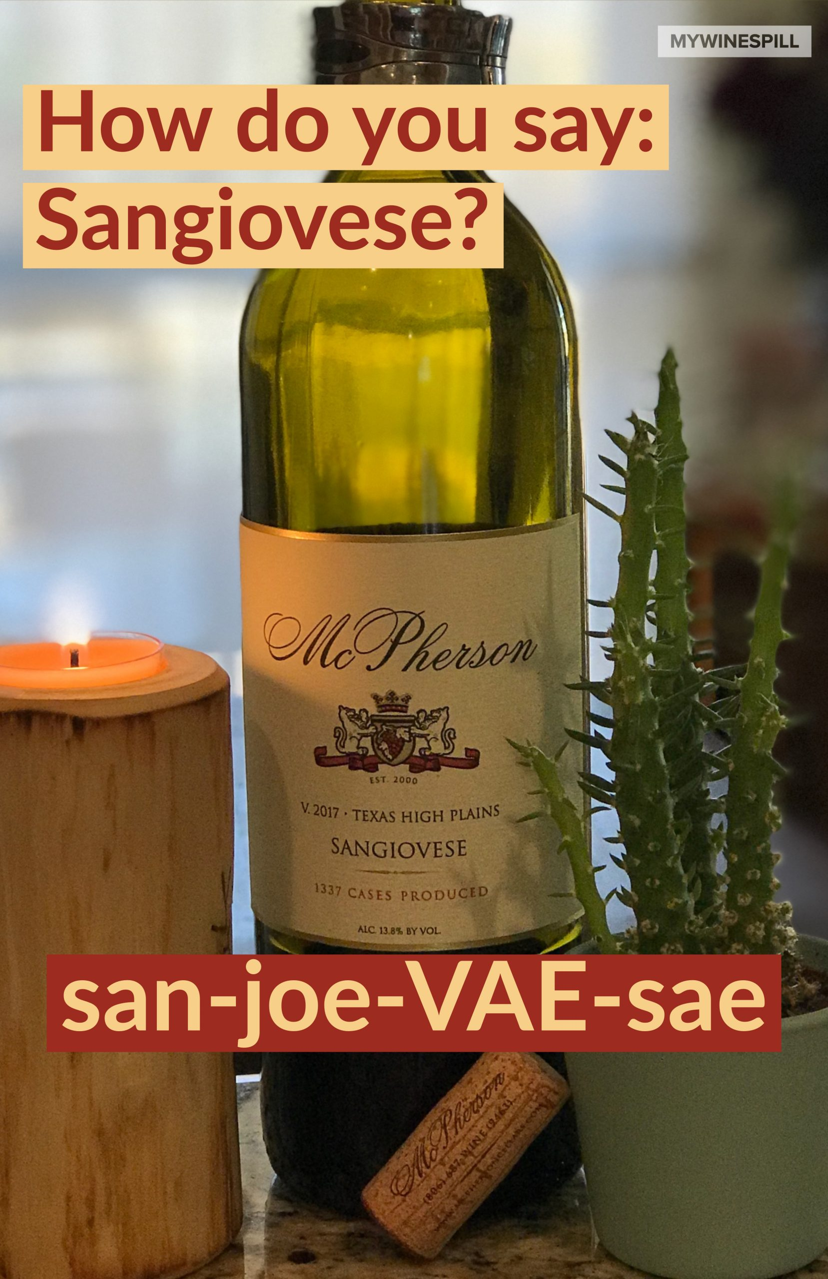 How to pronounce Sangiovese.